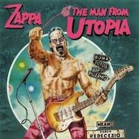 The Man From Utopia By Quot Zappa Frank Quot